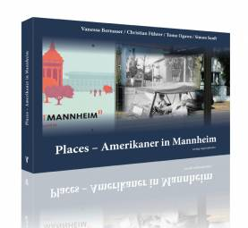 Places - Amerikaner in Mannheim