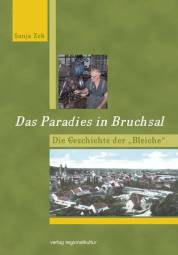Das Paradies in Bruchsal